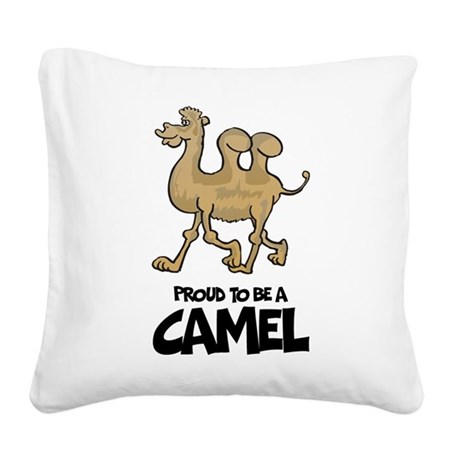 Proud To Be A Camel Square Canvas Pillow