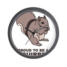 Proud To Be A Squirrel Wall Clock