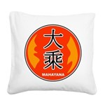 Mahayana In Chinese Square Canvas Pillow