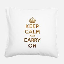 Keep Calm And Carry On Square Canvas Pillow