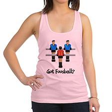 Got Foosball? Racerback Tank Top