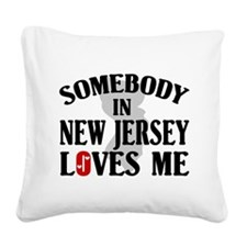 Somebody In New Jersey Square Canvas Pillow