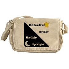 Detective by day Daddy by night Messenger Bag