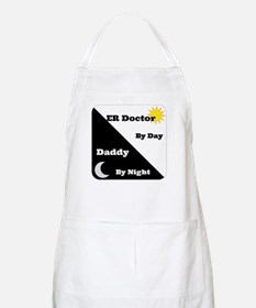 ER Doctor by day Daddy by night Apron