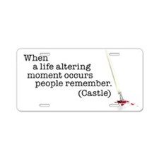 Life altering moment Aluminum License Plate