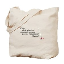 Life altering moment Tote Bag