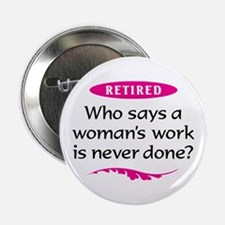 "Retired Woman 2.25"" Button"