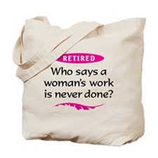 Retired Woman Tote Bag