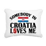 Somebody In Croatia Rectangular Canvas Pillow