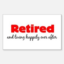 Happily Retired Sticker (Rectangle)