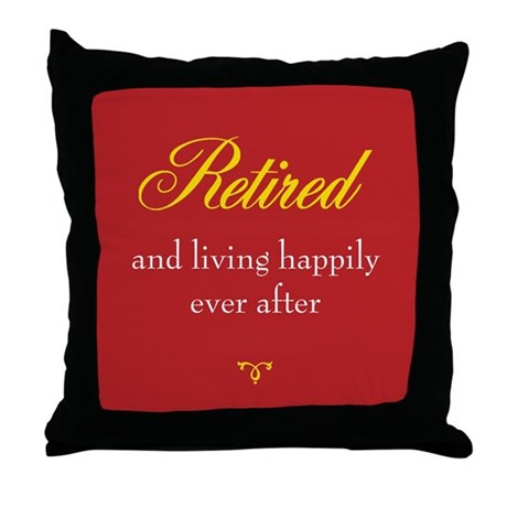 Happy Retirement Throw Pillow