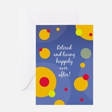 Happily Retired Greeting Card