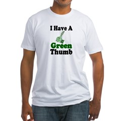 I Have A Green Thumb Fitted T-Shirt