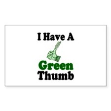 I Have A Green Thumb Rectangle Decal