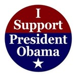 I Support President Obama Round Car Magnet