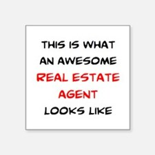 "awesome real estate agent Square Sticker 3"" x 3"""