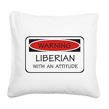 Attitude Liberian Square Canvas Pillow
