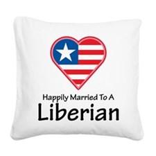 Happily Married Liberian Square Canvas Pillow