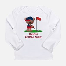 Daddys Golfing Buddy Long Sleeve Infant T-Shirt