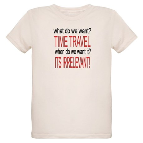 What do we want? TIME TRAVEL! Organic Kids T-Shirt