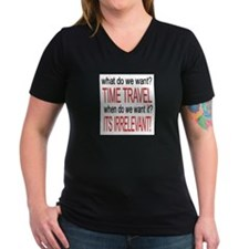 What do we want? TIME TRAVEL! Shirt
