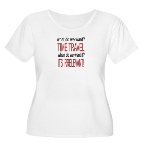 What do we want? TIME TRAVEL! Women's Plus Size Sc