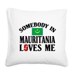 Somebody In Mauritania Square Canvas Pillow