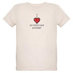 I love my child care provider T-Shirt