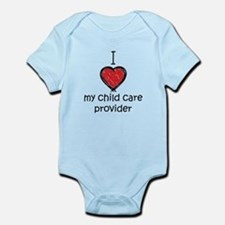 I love my child care provider Infant Bodysuit