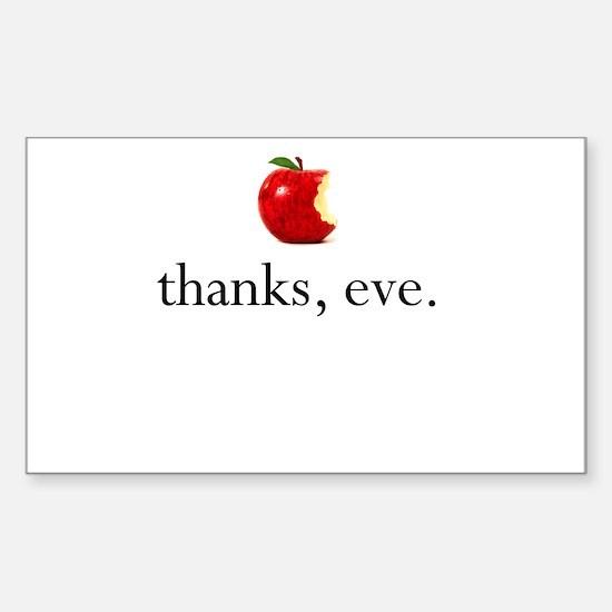thanks, eve. Sticker (Rectangle)