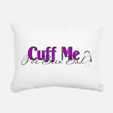 cuffme.png Rectangular Canvas Pillow