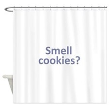 Smell Cookies? Shower Curtain