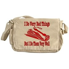 I Do Very Bad Things Messenger Bag