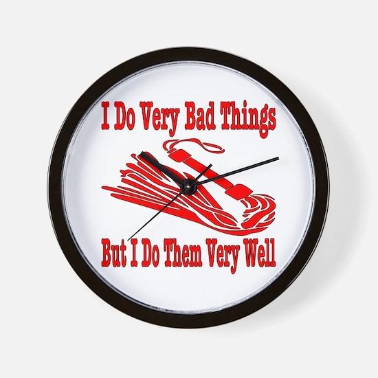 I Do Very Bad Things Wall Clock