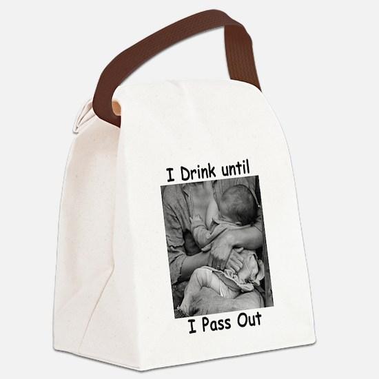 idrinkuntilIpassout3005w- B.JPG Canvas Lunch Bag