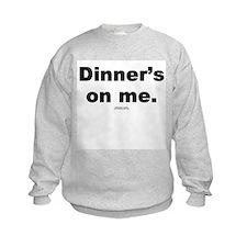 Dinner's on me -  Sweatshirt