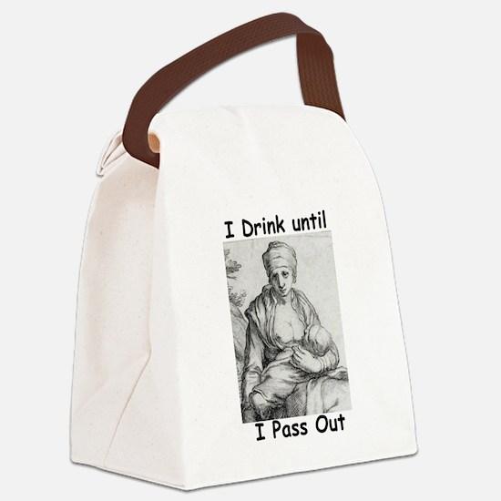 idrinkuntilipassoutc19a_3- B.JPG Canvas Lunch Bag