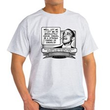Obama Sez Israel Is a Friend to Israel T-Shirt