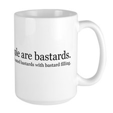 People are bastards Mug
