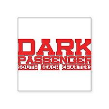 "Dark Passenger 2 Square Sticker 3"" x 3"""