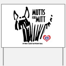 Yorkie Mutts for Mitt Yard Sign