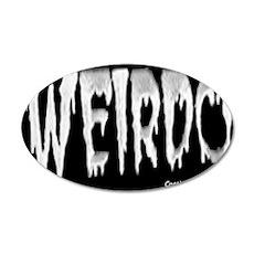 Weirdo Sticker 20x12 Oval Wall Decal