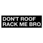 DON'T ROOF RACK ME, BRO Sticker by DEVO