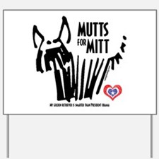 Golden Retriever Mutts for Mitts Yard Sign