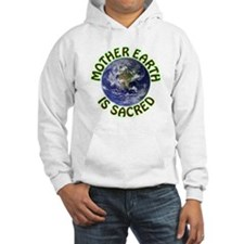 Mother Earth is Sacred Hoodie