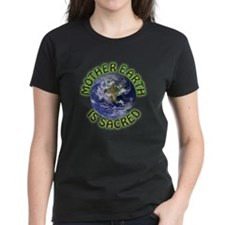 Mother Earth is Sacred Tee
