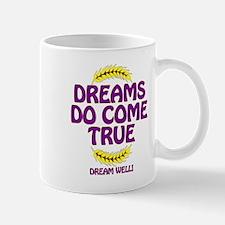 DreamsDoComeTrue.png Mug