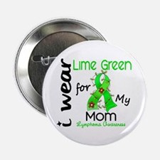 "I Wear Lime 43 Lymphoma 2.25"" Button"