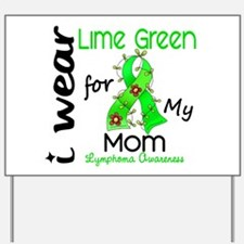 I Wear Lime 43 Lymphoma Yard Sign