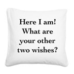 Here I Am Square Canvas Pillow